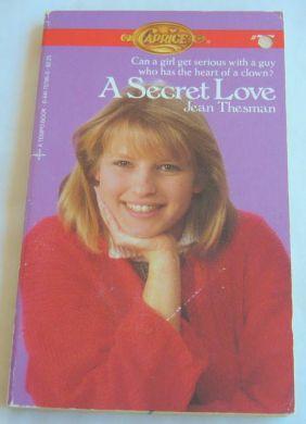 A Secret Love (Caprice, #77)