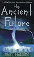 The Ancient Future : The Dark Age (The Ancient Future #1)