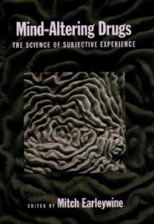 Mind-Altering Drugs The Science of Subjective Experience