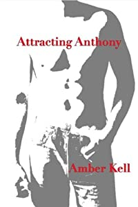 Attracting Anthony (Moon Pack, #1)