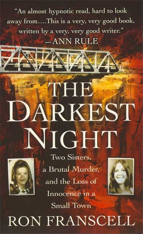 The Darkest Night: The Murder of Innocence in a Small Town