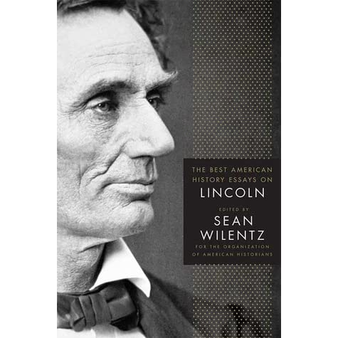 essays on lincoln faith and politics When the assault on reason originally came out in 2007, gore blasted money in politics and quoted abraham lincoln: i see in the near future a crisis approaching that unnerves me and causes me to tremble for the safety of my country.