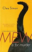 Mew Is for Murder (Theda Krakow, #1)