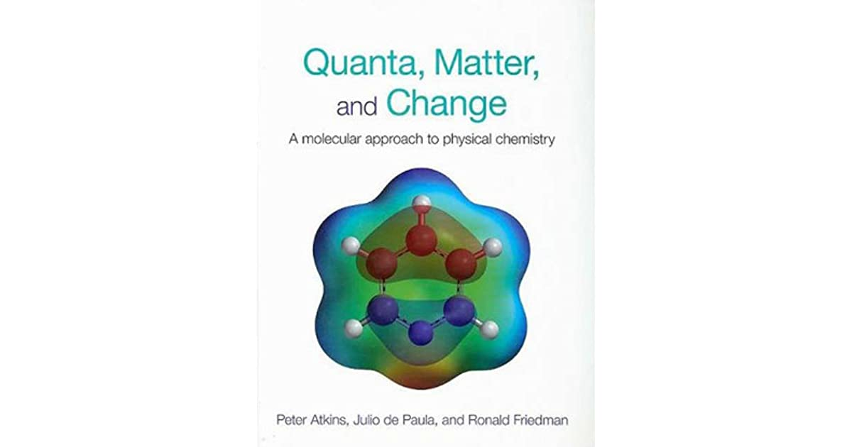 Quanta matter and change a molecular approach to physical quanta matter and change a molecular approach to physical chemistry by peter atkins fandeluxe Choice Image