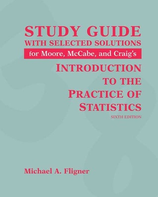 Introduction to the Practice of Statistics Study Guide with Solutions Manual