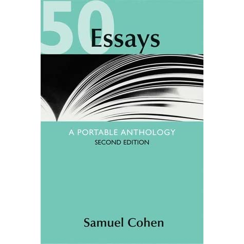 50 essays portable anthology answers 50 essays: a portable anthology pdf - samuel cohen phenomenal read for teaching at less i have item is the new adjunct and, a better grasp of approaches.