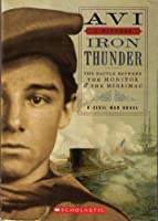 Iron Thunder: An I Witness Novel (The Battle Between The Monitor & The Merrimac)