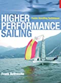 Higher Performance Sailing: Faster Handling Techniques