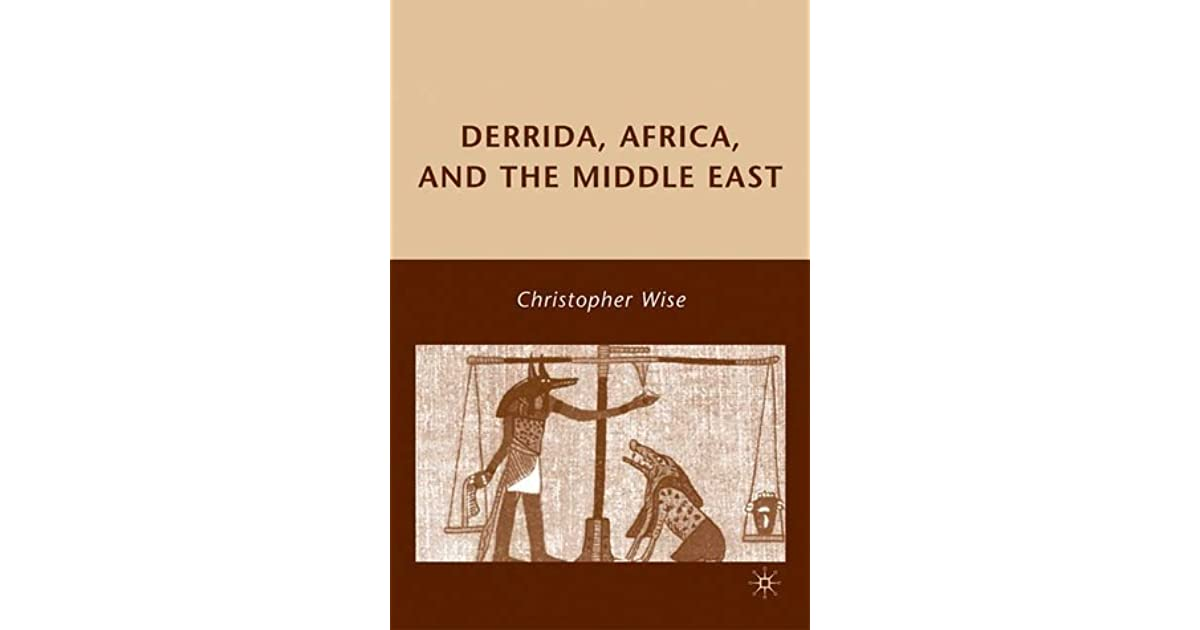 Derrida, Africa, and the Middle East