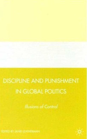 [Janie Leatherman] Discipline and Punishment in Global politics