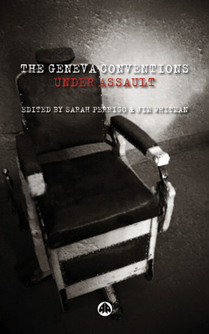 The Geneva Conventions Under Assault