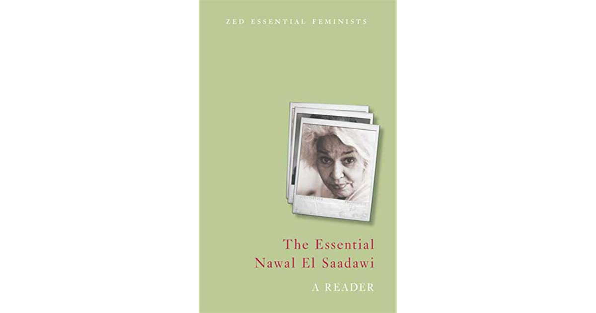 The Essential Nawal El Saadawi: A Reader (Essential Feminists)