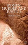 Women, Murder and Justice