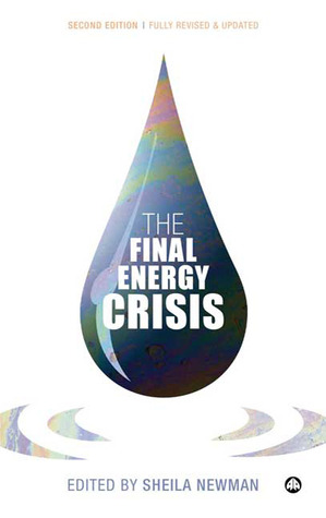 The Final Energy Crisis by Sheila Newman