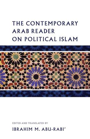 The Contemporary Arab Reader on Political Islam