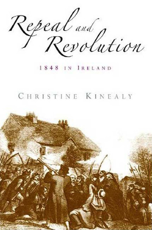 Repeal and Revolution: 1848 in Ireland