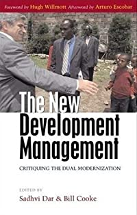 The New Development Management: Critiquing the Dual Modernization