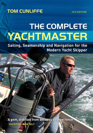 Sailing, Seamanship and Navigation for the Modern Yacht Skipper 9th edition