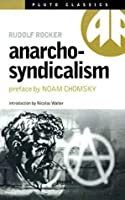 Anarcho-Syndicalism