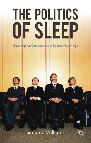 The-Politics-of-Sleep-Governing-Un-consciousness-in-the-Late-Modern-Age