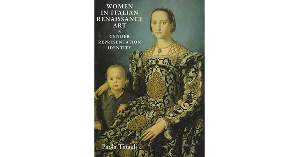 Women in Italian Renaissance Art: Gender, Representation and