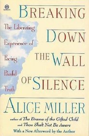 Breaking-Down-the-Wall-of-Silence-The-Liberating-Experience-of-Facing-Painful-Truth