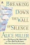 Breaking Down the Wall of Silence: The Liberating Experience of Facing Painful Truth
