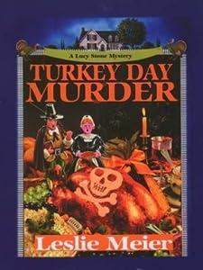 Turkey Day Murder (A Lucy Stone Mystery, #7)