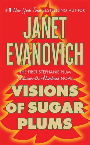 Download Visions Of Sugar Plums Stephanie Plum 85 By Janet Evanovich