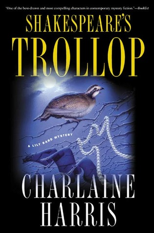 Shakespeares Trollop Lily Bard 4 By Charlaine Harris