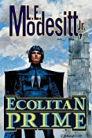 Ecolitan Prime: Two complete novels of the Galactic Empire: The Ecologic Envoy and The Ecolitan Enigma