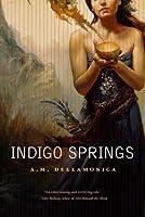 Indigo Springs (Astrid Lethewood #1)