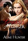 Darkest Hunger (Desires of the Otherworld, #2)
