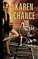 Curse the Dawn (Cassie Palmer, #4)