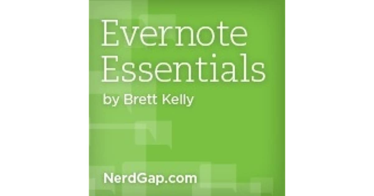 Evernote Essentials by Brett Kelly