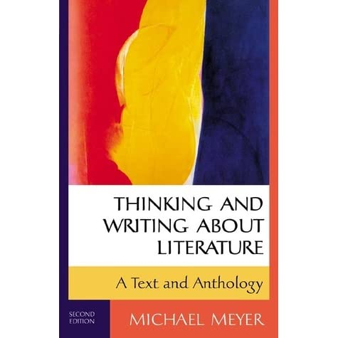Meyer michael thinking and writing about literature reviews