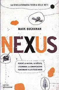 Nexus: small worlds and the groundbreaking science of networks