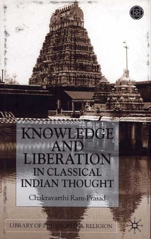 knowledge and liberation in classical Indian thought