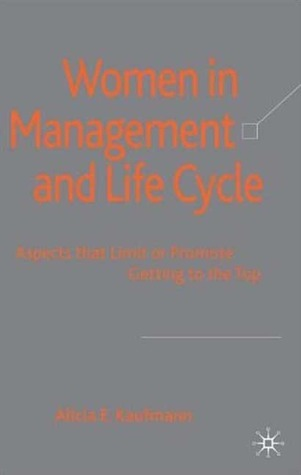 Women-in-Management-and-Life-Cycle-Aspects-that-Limit-or-Promote-Getting-to-the-Top