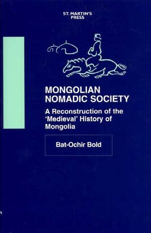 Mongolian Nomadic Society by Bat-Ochir Bold