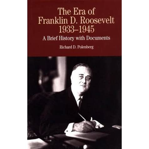 'Traitor to His Class: The Privileged Life and Radical Presidency of Franklin Delano Roosevelt'