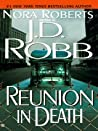 Book cover for Reunion in Death (In Death, #14)