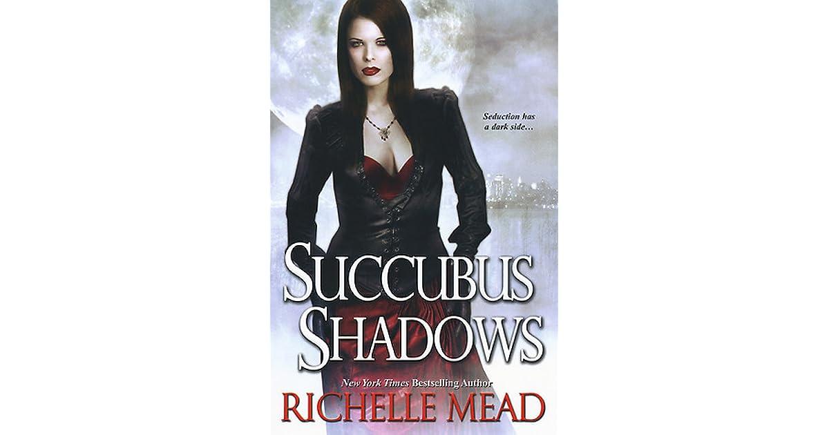 Succubus Shadows Georgina Kincaid 5 By Richelle Mead