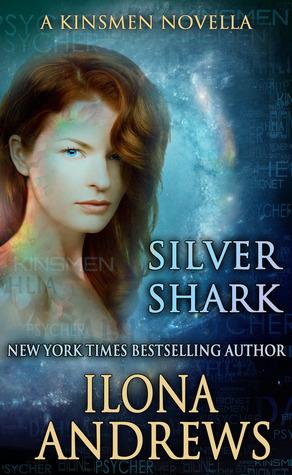 Silver Shark by Ilona Andrews