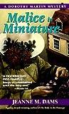 Malice In Miniature (Dorothy Martin, #4)