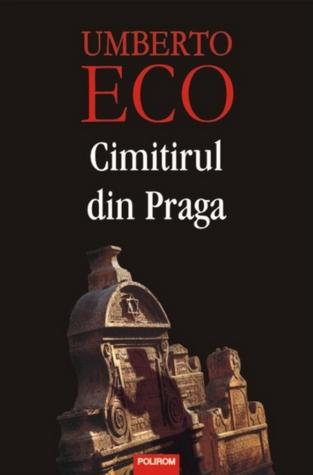 Cimitirul din Praga by Umberto Eco