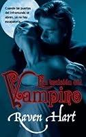 La traición del vampiro (Vampiros del Nuevo Mundo, #4)