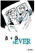 A + E 4ever