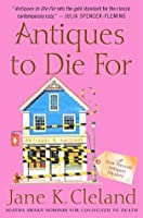 Antiques to Die For (Josie Prescott Antiques Mystery, #3)