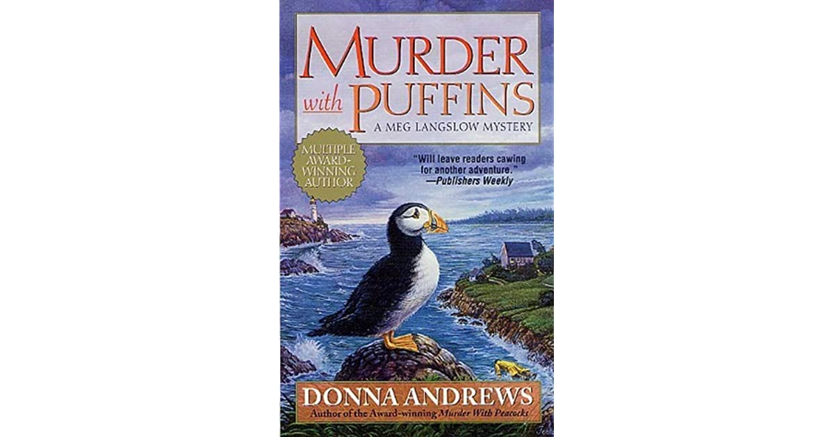Murder With Puffins (Meg Langslow, #2) by Donna Andrews